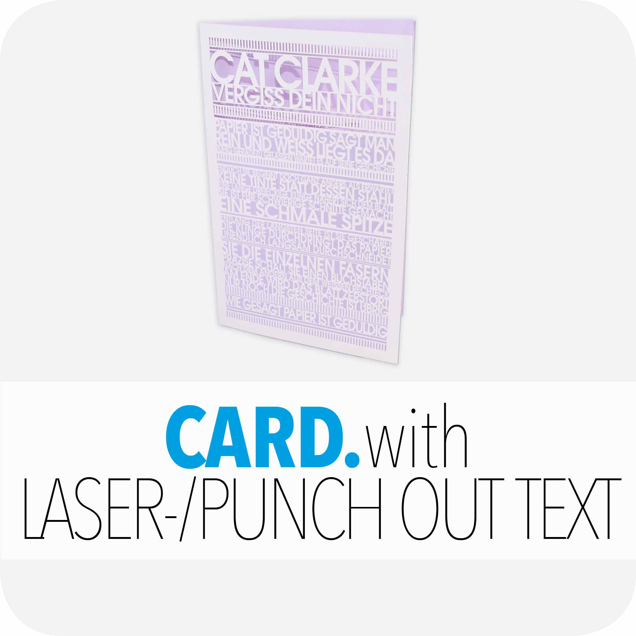 Card withlaser-/punch-out text