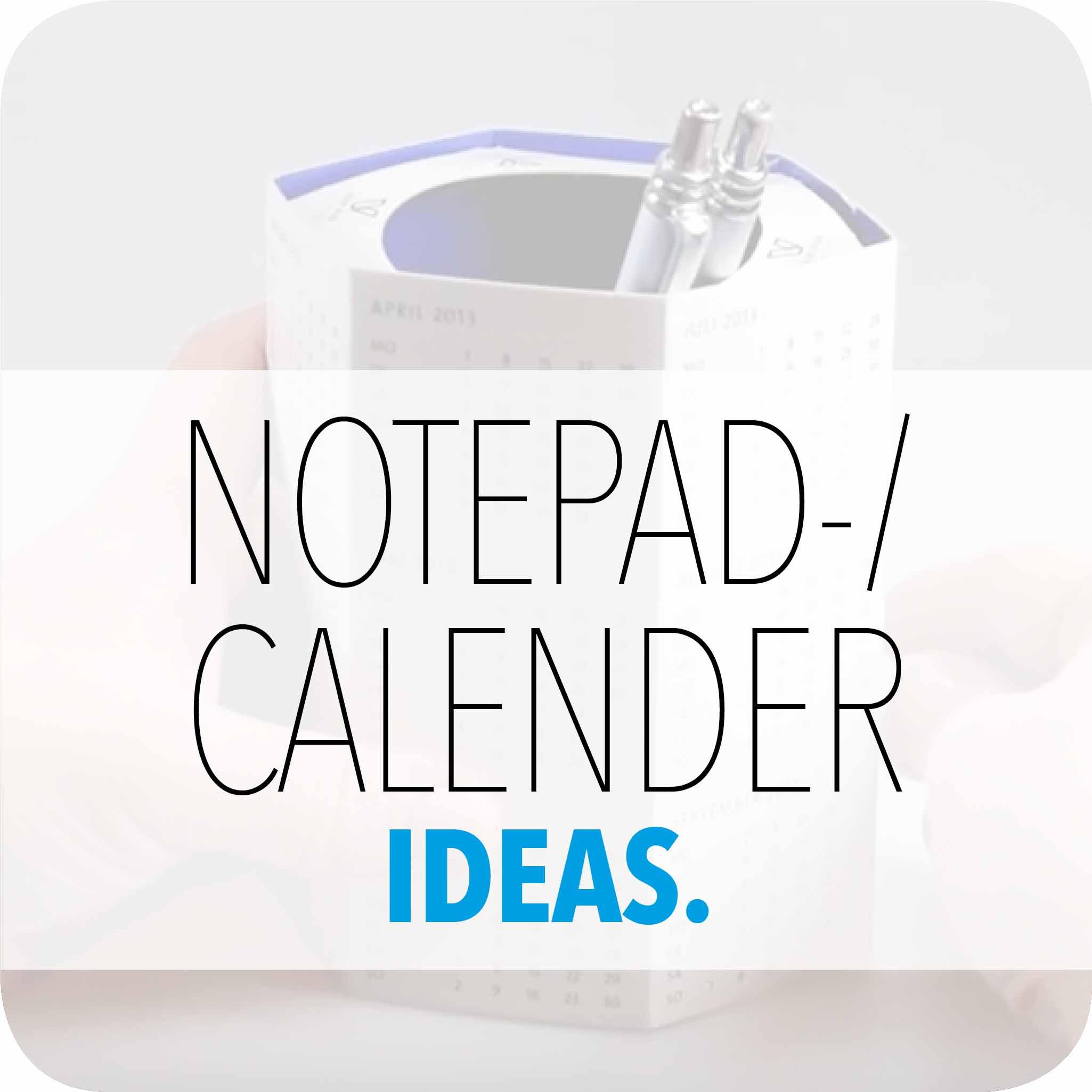 NOTEPAD-/CALENDERIDEAS