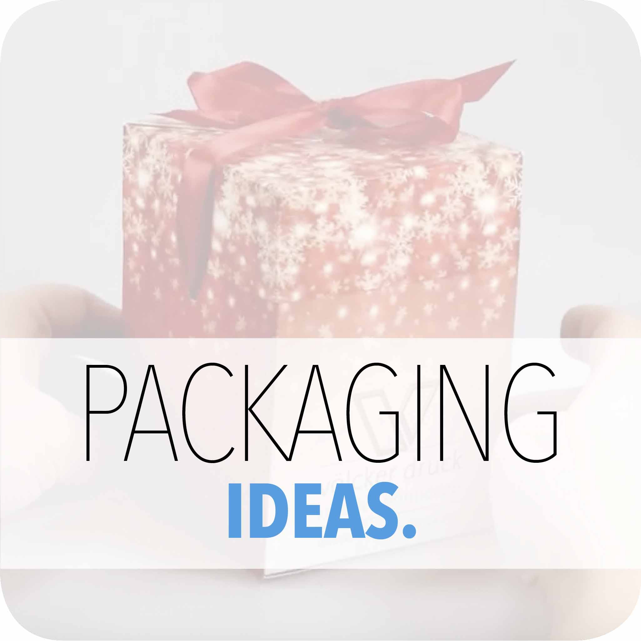 PACKAGING-IDEAS