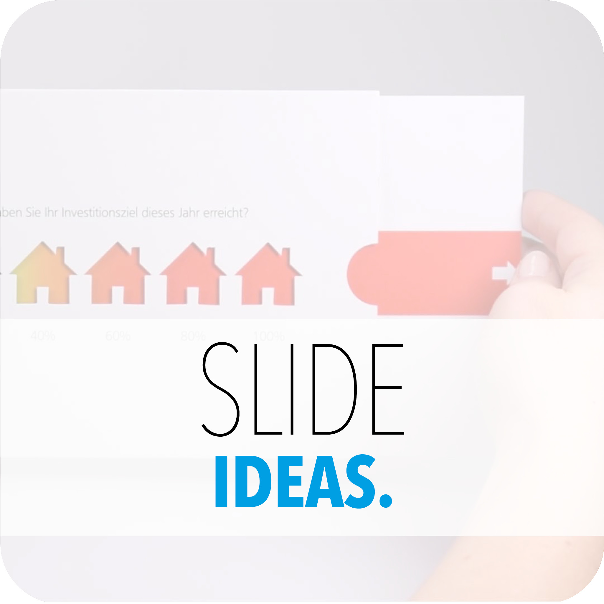 SLIDE IDEAS